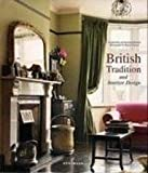 img - for British Tradition and Interior Design by Claudia Piras (2006-08-02) book / textbook / text book