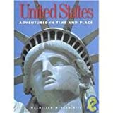 img - for United States (Adventures in Time and Place) book / textbook / text book