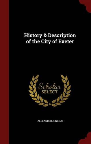 History & Description of the City of Exeter