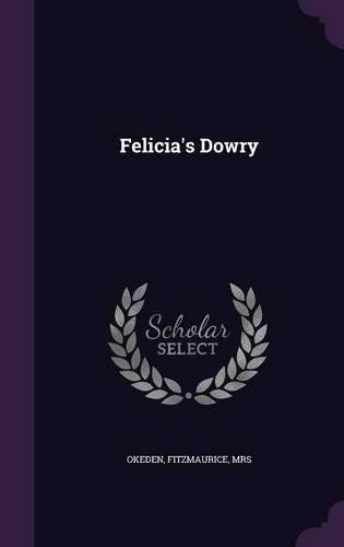 Felicia's Dowry