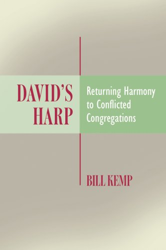 David's Harp: Returning Harmony to Conflicted Congregations PDF