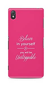 AMEZ believe in yourself and you will be unstoppable Back Cover For Sony Xperia Z3