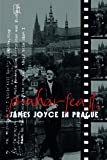 img - for Praharfeast - James Joyce in Prague book / textbook / text book