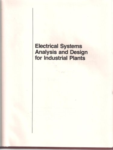Electrical Systems Analysis And Design For Industrial Plants