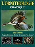 echange, troc Gooders J - L'ornithologie pratique