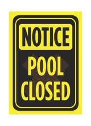 Aluminum Metal Notice Pool Closed Print Yellow Black Poster Swimming Warning