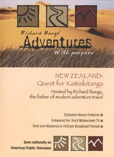 New Zealand: Quest for the Kaitiakitanga - Richard Bangs' Adventures with Purpose