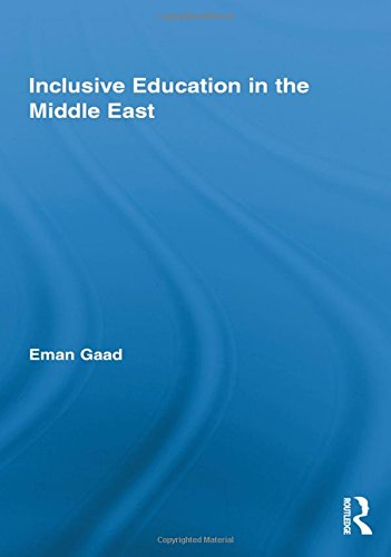 Inclusive Education in the Middle East (Routledge Research in Education)