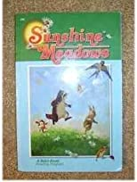 Sunshine Meadows (A Beka Book Reading Program, 2.6)