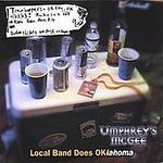 Local Band does OKlahoma by Umphrey's McGee (2004-02-07)