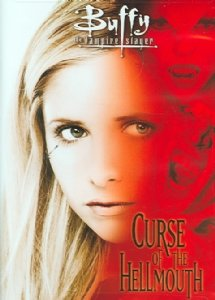 Buffy the Vampire Slayer: Curse of the Hellmouth