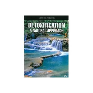 Detoxification: A Natural Approach - DVD