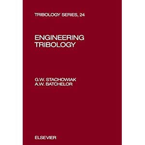 Engineering Tribology (Tribology Series)