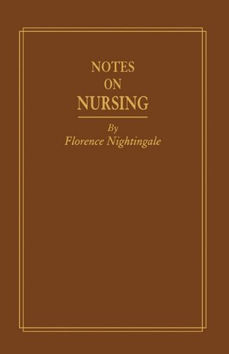 Notes on Nursing, Replica Edition: What It Is and What It Is Not