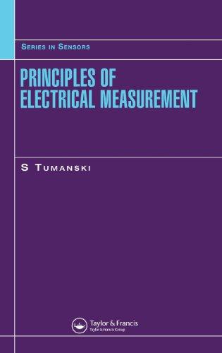 Principles Of Electrical Measurement (Series In Sensors)