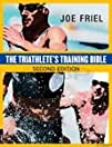 The Triathlete's Training Bible 2nd E…