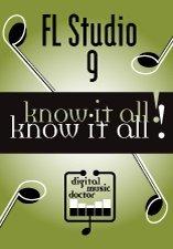 Digital Music Doctor FL Studio 9 - Know It All! DVD