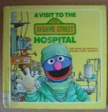 A Visit to the Sesame Street Hospital (0394970624) by Deborah Hautzig