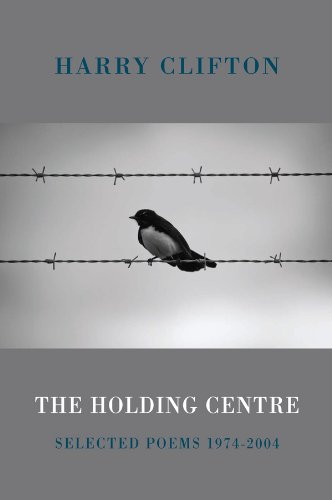 the-holding-centre-selected-poems-1974-2004