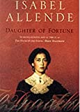 Isabel ( Translated from the Spanish By Margaret Sayers Peden) Allende DAUGHTER OF FORTUNE