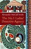 Alexander McCall Smith No. 1 Ladies' Detective Agency