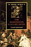 img - for The Cambridge Companion to the Eighteenth-Century Novel (Cambridge Companions to Literature) book / textbook / text book