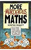 More Murderous Maths (0439011531) by Poskitt, Kjartan