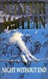 Alistair MacLean Night Without End