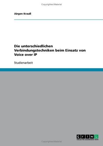 Die Unterschiedlichen Verbindungstechniken Beim Einsatz Von Voice Over IP