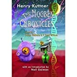 img - for The Hogben Chronicles (SIGNED LIMITED EDITION) book / textbook / text book