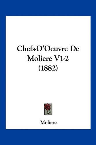 Chefs-D'Oeuvre de Moliere V1-2 (1882)