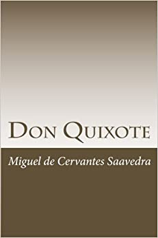 the life and literary works of miguel de cervantes saavedra Spanish writer miguel de cervantes created one of the world's greatest literary masterpieces, 'don quixote,' in the early 1600s  miguel de cervantes saavedra cite this page  personal.