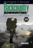 img - for Backcountry Bowhunting, A Guide to the Wild Side (Collector's Edition) book / textbook / text book