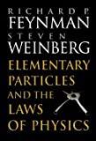 Elementary Particles and the Laws of Physics: The 1986 Dirac Memorial Lectures (0521658624) by Richard P. Feynman