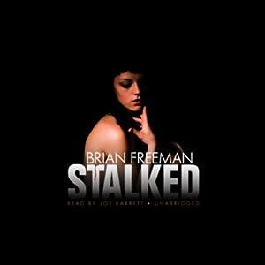 Stalked | [Brian Freeman]
