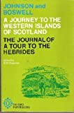 Johnson's Journey to the Western Islands of Scotland; And Boswell's Journal of a Tour to the Hebrides With Samuel Johnson, Ll.D (0192810723) by Johnson, Samuel