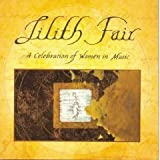 Lilith Fair : A Celebration of Women in Music [LIVE 2 CD SET]