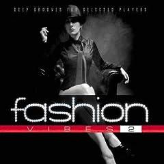 Fashion Vibes 2 (2008)