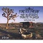 Forever Phishin: Bluegrass Trib Phishin 1-2…