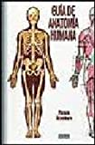 img - for GUIA DE ANATOMIA HUMANA. PRECIO EN DOLARES book / textbook / text book