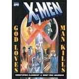 X-Men: God Loves, Man Kills (Marvel Graphic Novel, No 5) (0785100393) by Claremont, Chris