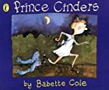 Babette Cole Prince Cinders (Picture Puffin)