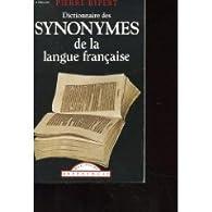 Dictionnaire des synonymes de la langue fran�aise (Classiques fran�ais) par Pierre Ripert