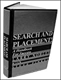 Search and Placement! A Handbook for Success