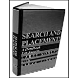 Search and Placement! A Handbook for Success ~ Larry Nobles and...