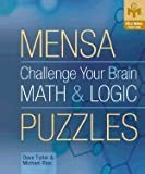 img - for Mensa Challenge Your Brain - Math & Logic Puzzles (05) by Tuller, Dave - Rios, Michael [Spiral-bound (2005)] book / textbook / text book