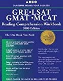 Gre Gmat Lsat Mcat Reading Comprehension Workbook (Arco GRE GMAT LSAT MCAT Reading Comprehension Workbook)