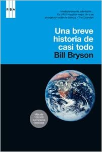 Una Breve Historia de Casi Todo / A Short History of Nearly Everything