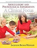 img - for Articulatory and Phonological Impairments (Allyn & Bacon Communication Sciences and Disorders) 4th (forth) edition book / textbook / text book