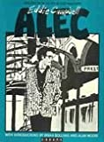 Alec: Episodes from the life of Alec MacGarry (0950956805) by Campbell, Eddie